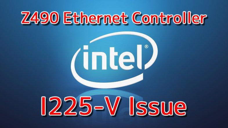 Intel Ethernet Controller I225-V - Issue