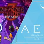 『AER Memories of Old』と『Stranger Things 3: The Game』