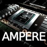 NVIDIA Ampere GPU