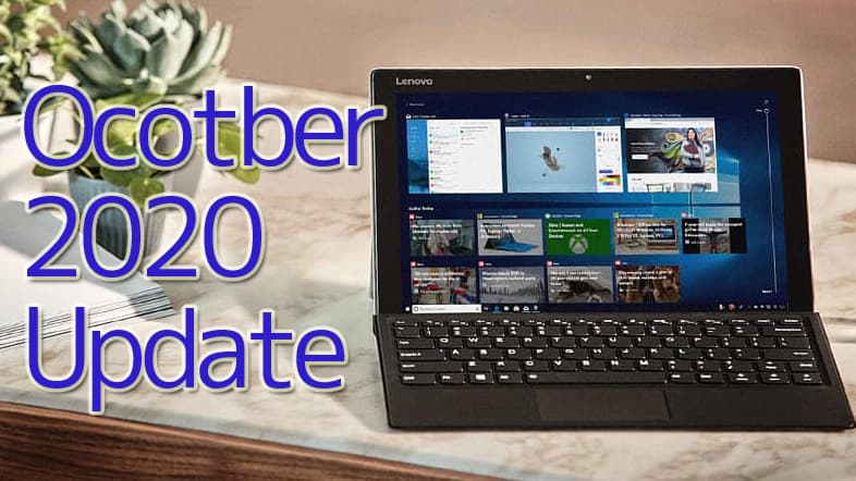 Windows10 October 2020 Update