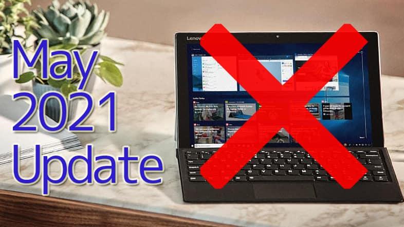 Windows10 バージョン21H1 May 2021 Update