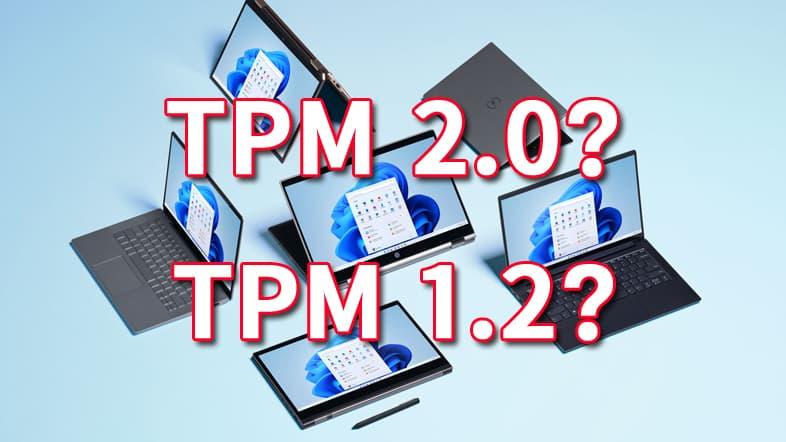 TPM 2.0 or TPM 1.2